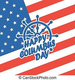 Happy Columbus Day. Vector illustration. Patriotic...