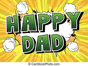 Happy Dad - Comic book style word.
