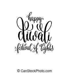 happy divali festival of lights black calligraphy hand...
