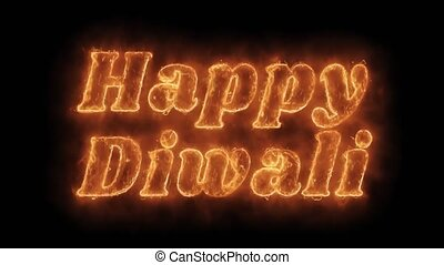 Happy Diwali Word Hot Animated Burning Realistic Fire Flame...