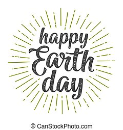 Happy Earth Day calligraphic handwriting lettering with ray....