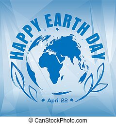 Happy Earth Day design. April 22