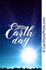 Happy Earth Day lettering on abstract vector background with mountain landscape and rising sun. Early morning sky with stars. Glow of rising sun over the mountains. Sparkles of stars.