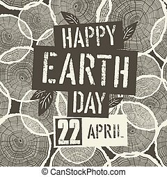 Happy Earth Day Logotype with 22 April date on Tree Rings Seamless Background. Template for Celebrating card
