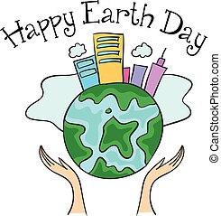 Happy Earth Day with city on the world