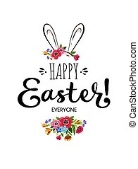 Happy Easter card with lettering , flowers and rabbit -...