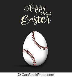Happy Easter. Egg in the form of a baseball ball