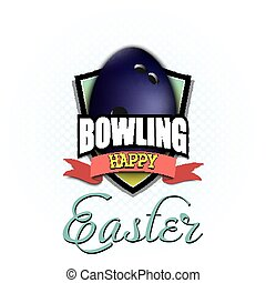 Happy Easter. Egg in the form of a bowling ball