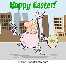 Happy Easter Greeting Over A Robber