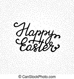 Happy Easter - ink freehand lettering.