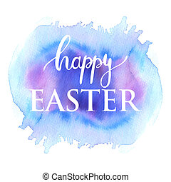 Happy Easter ink lettering card design. White text on blu and pink watercolor painted background.