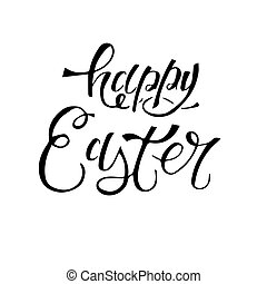 Happy Easter lettering composition hand drawn. Black ink on white background.