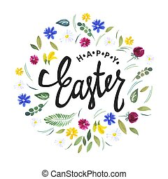 Happy Easter. Watercolor flowers and calligraphy vector greetings.