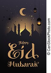 Happy Eid Mubarak type calligraphy text greeting card. Silhouette dome of mosque
