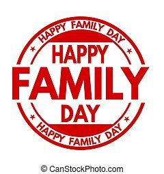 Happy family day sign or stamp