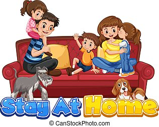 Happy family stay at home