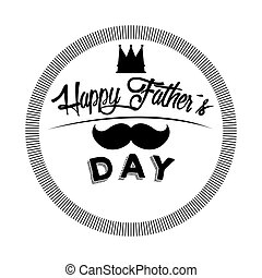 Happy Father Day - Isolated label with text, Father Day...