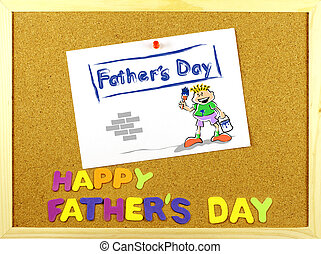 Happy Father´s Day phrase on a corkboard