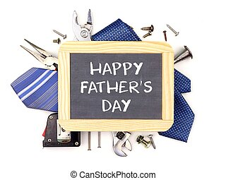 Happy Fathers Day chalkboard with underlying frame of tools and ties isolated on white