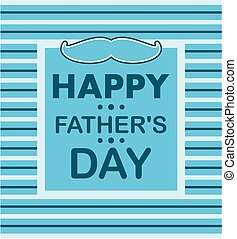 Happy father's day - Father's day card design.