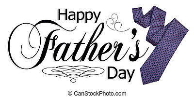 Happy Fathers Day Graphic - Happy Fathers Day type with...