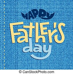 Happy Fathers Day. Vector lettering on blue background
