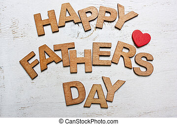 Happy Fathers Day with wooden letters
