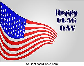 Happy Flag Day 2 - Vector illustration of a background for...