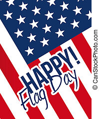happy flag day sign and flag illustration design graphic
