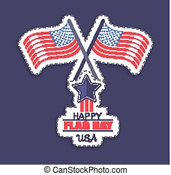 Happy Flag Day USA Poster Vector Illustration - Happy flag...