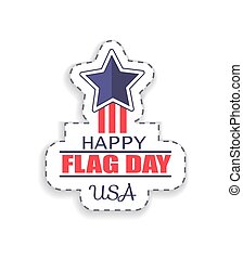Happy Flag Day USA Sticker Vector Illustration - Happy flag...