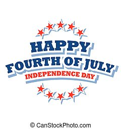 Happy Fourth of July America logo isolated on white ...