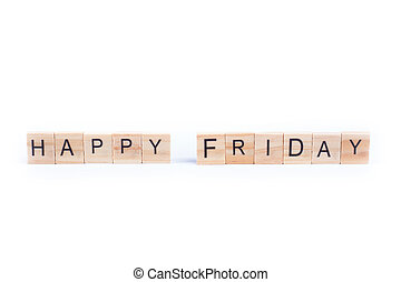 HAPPY FRIDAY word on square tile concept isolated on white background