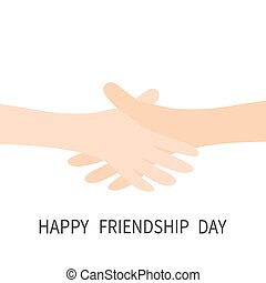 Happy Friendship Day. Handshake icon. Two hands arms reaching to each other. Shaking hands. Close up body part. Friends forever. Helping hand. White background Isolated. Flat design.