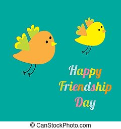 Happy Friendship Day Two flying cartoon birds. Card. Flat design