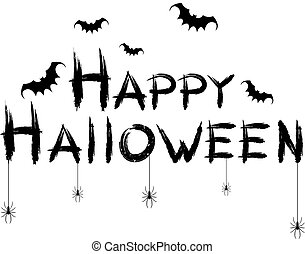 Happy halloween. Black text banner on a white background. Spiders, bats and spiderweb. Grunge text. Vector