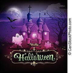 Happy halloween, castle with ghosts