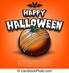 Happy Halloween. Template cricket design. Cricket ball in the form of a pumpkin on an isolated background. Pattern for banner, poster, greeting card, flyer, party invitation. Vector illustration