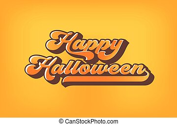 Happy Halloween greeting card 80s Calligraphy. Halloween banner or poster. Old school vector lettering.