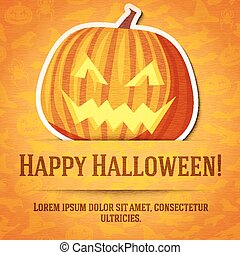 Happy halloween greeting card with bright jack-o-lantern pumpkin sticker cut from the paper.