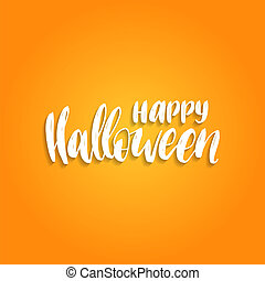 Happy Halloween, hand lettering. Vector illustration for party invitation card, poster. All Saints Eve background.