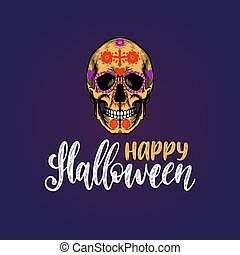 Happy Halloween, hand lettering. Vector illustration of skull in engraved style. Design concept for greeting card,poster