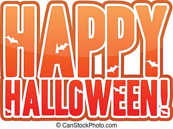 Happy halloween! - Happy halloween text over a white ...