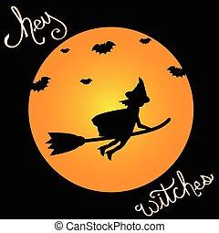 Happy Halloween Hey Witches