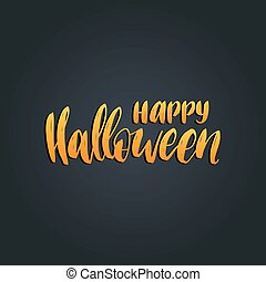 Happy Halloween lettering vector illustration for party invitation card, poster. All Saints Eve background