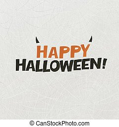 """Happy Halloween"" logotype with horns. Holidays postcard. Spider web vector illustration. Abstract Halloween background."