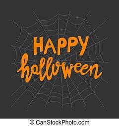 Happy Halloween. Orange handwritten lettering on grey cobweb sketch on dark background. Vector stock illustration.