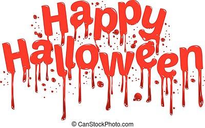 Happy Halloween sign blood