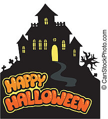 Happy Halloween sign with house