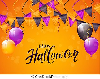 Happy Halloween with balloons and pennants on orange background